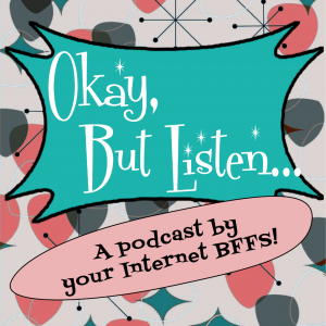 okay but listen podcast,fantasy casting fantasy football,hollywood pitches podcast,comedy podcast